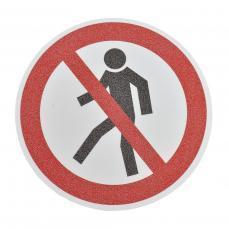 Противоскользящий напольный знак, надпись «Пешеходам запрещено», круг с диаметром 400 мм